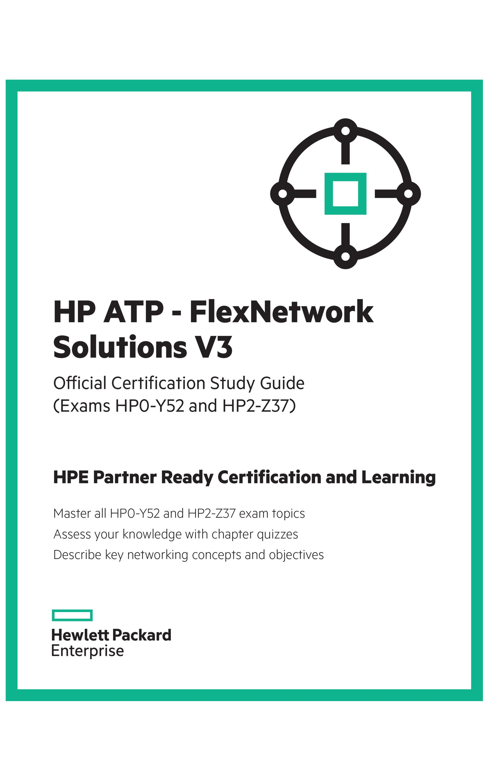 Hp Atp Flexnetwork Solutions V3 Official Certification Study Guide
