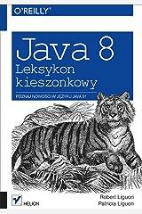 Java 8 Leksykon kieszonkowy Paperback