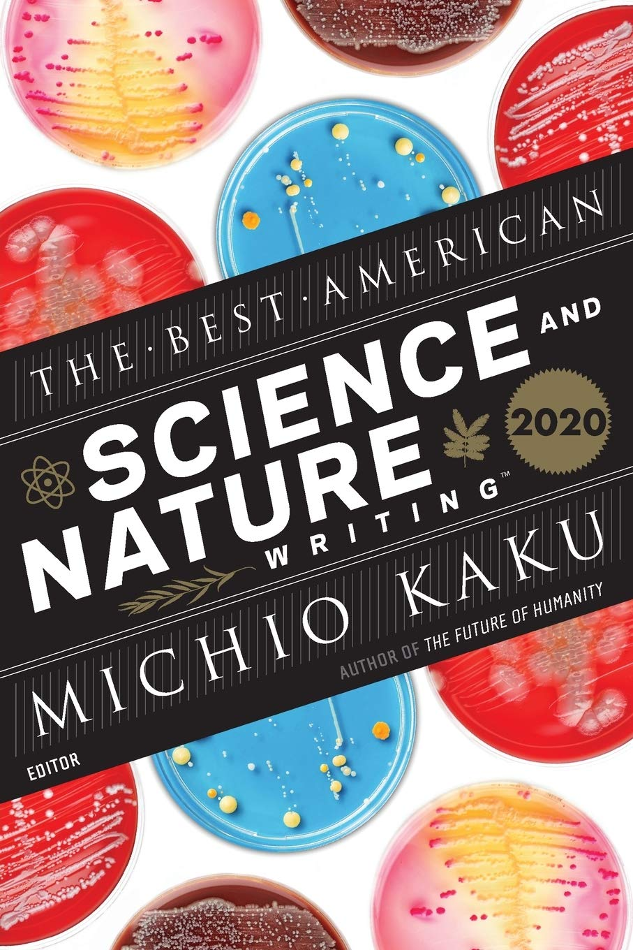 Best American Science and Nature Writing 2020 (The Best American Series ®)