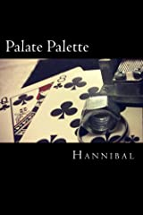 Palate Palette: Declarations of Colors in a Box of Chalk Kindle Edition