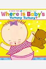 Where Is Baby's Yummy Tummy?: A Karen Katz Lift-the-Flap Book Board book