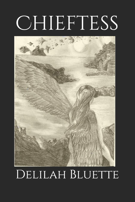 Chieftess: 1 (Maker of Fate): Amazon.es: Bluette, Delilah, Bluette, Delilah: Libros en idiomas extranjeros
