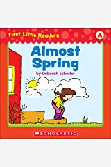 First Little Readers: Almost Spring (Level A) Kindle Edition