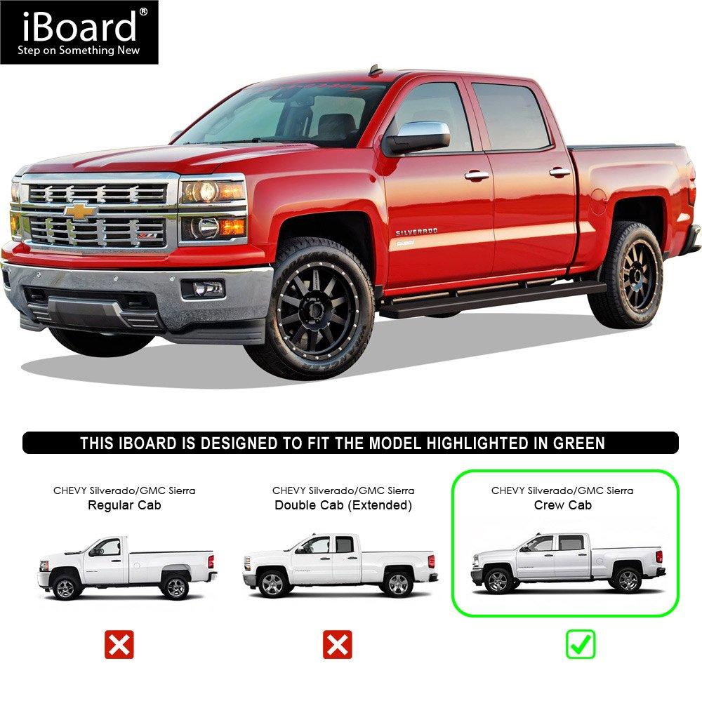 Excl. 07 Classic Models APS iBoard Running Boards 6 Black Custom Fit 2007-2018 Chevy Silverado//GMC Sierra Crew Cab /& 2019 2500 HD 3500 HD Crew Cab Nerf Bars | Side Steps | Side Bars