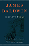 James Baldwin, Complete Works (Illustrated): (Seven books included with illustrations) (English Edition)