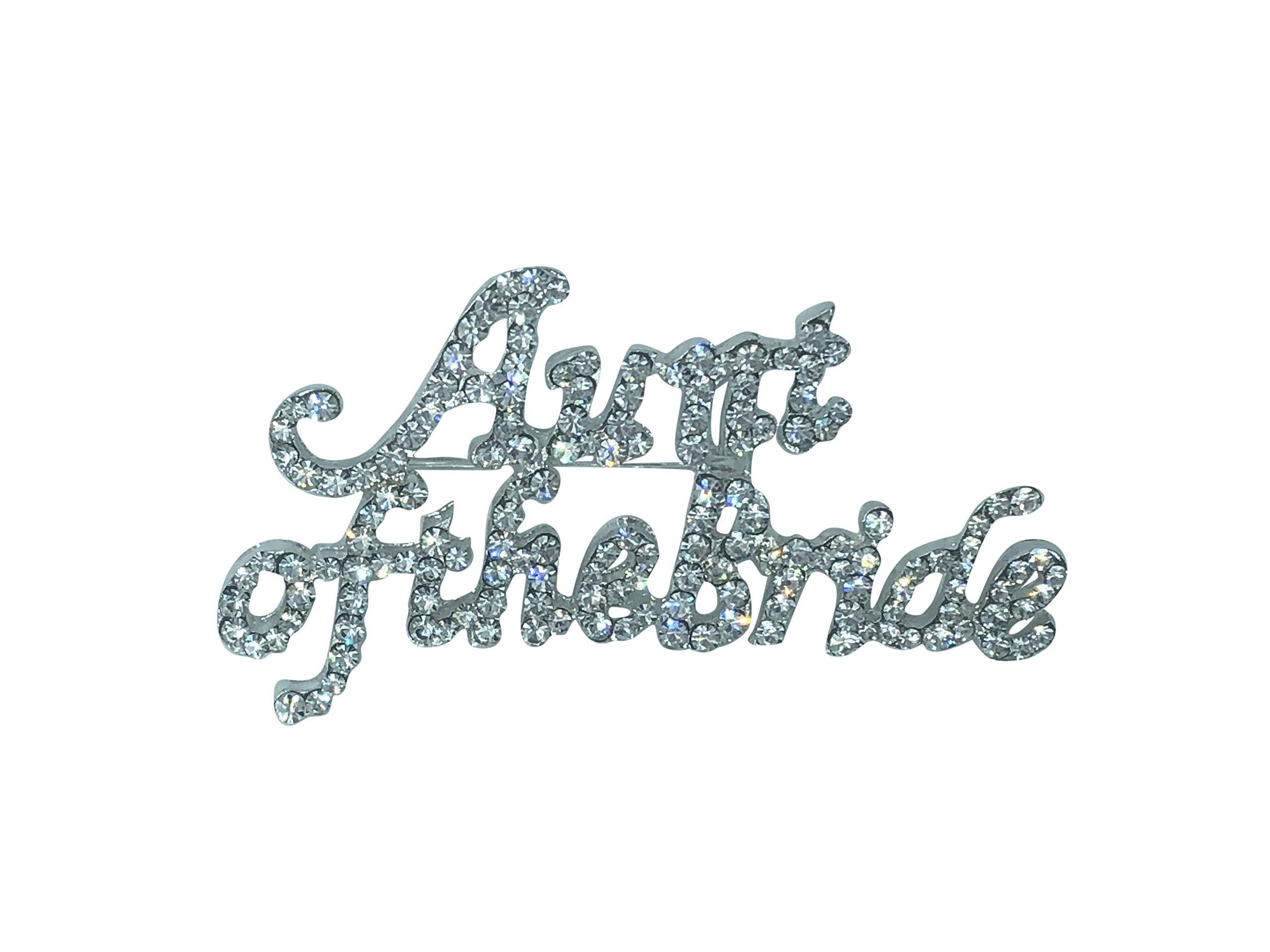 Unik Occasions Aunt of The Bride Silver Rhinestone Pin
