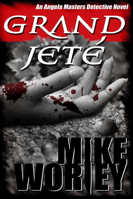 Download Grand Jete (An Angela Masters Detective Novel) ebook