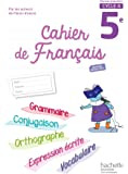 Cahier de français cycle 4/5e - éd. 2017 (Cahiers de français collège (Bertagna, Carrier))