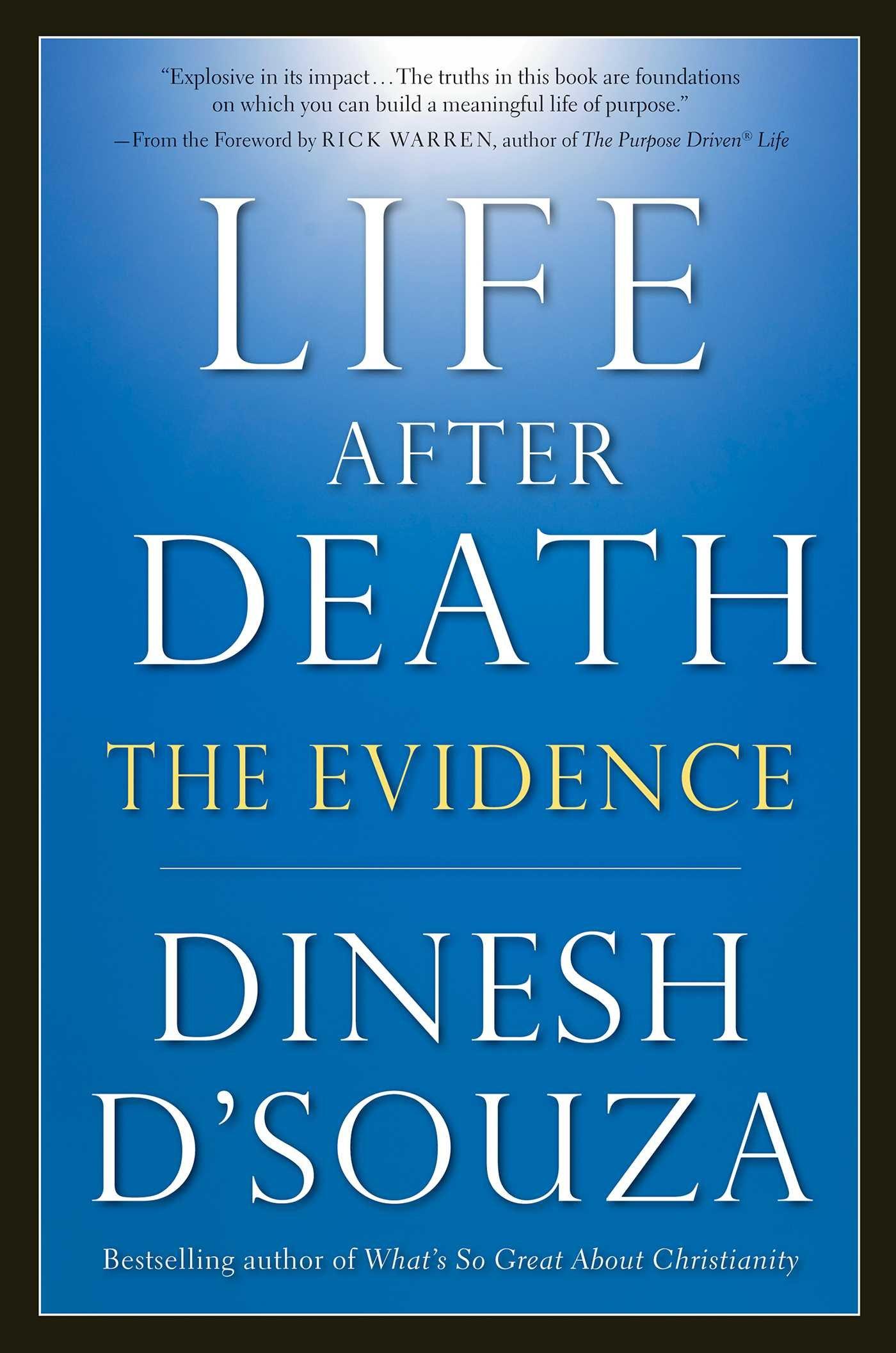 dinesh d souza life after death