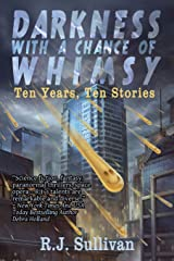 Darkness With a Chance of Whimsy Paperback