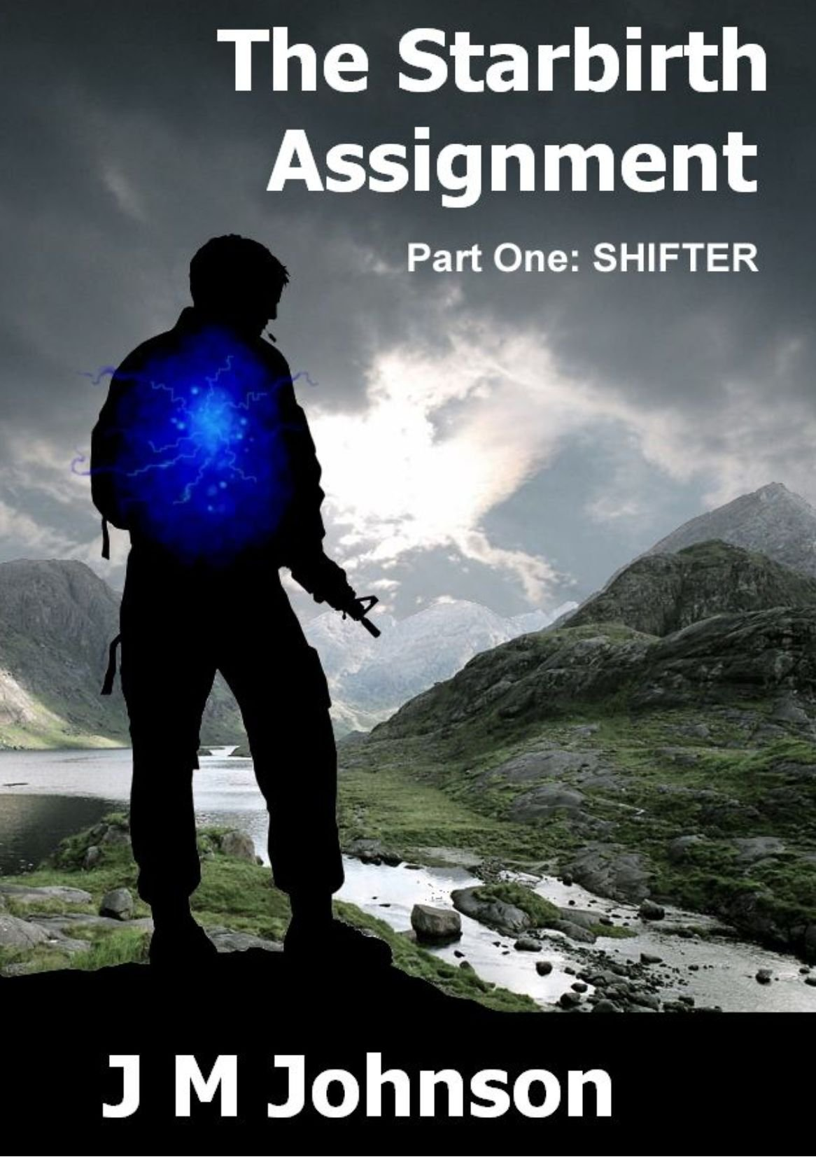 The Starbirth Assignment Part One: SHIFTER: J M Johnson: 9781470997939:  Books - Amazon.ca