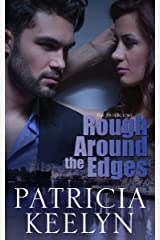 Rough Around the Edges (The Protectors Book 2) Kindle Edition