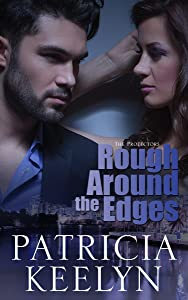 Rough Around the Edges (The Protectors Book 2)