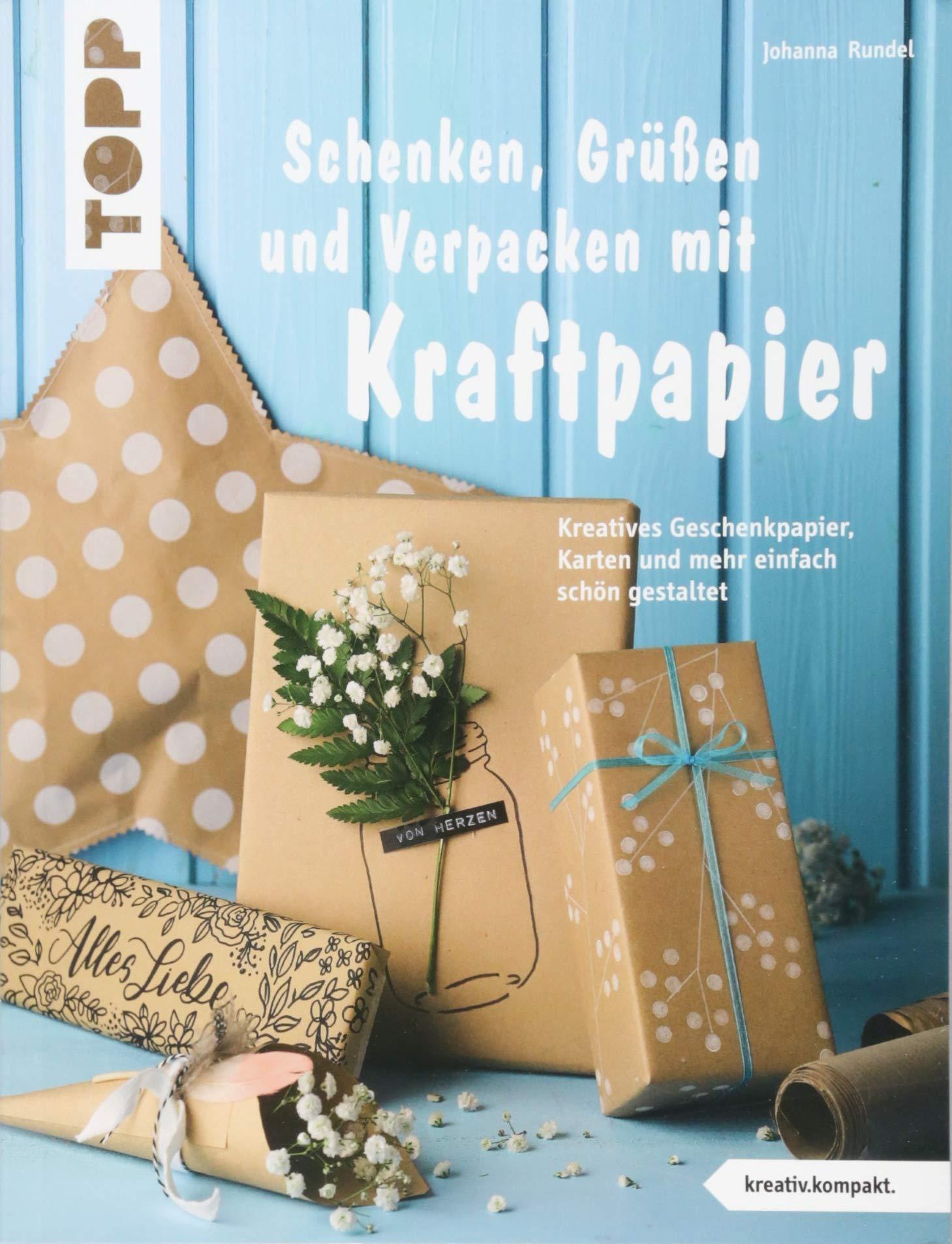Schenken Grussen Und Verpacken Mit Kraftpapier Kreativ