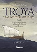 Troya Y Las Aventuras De Ulises (Castellano - A