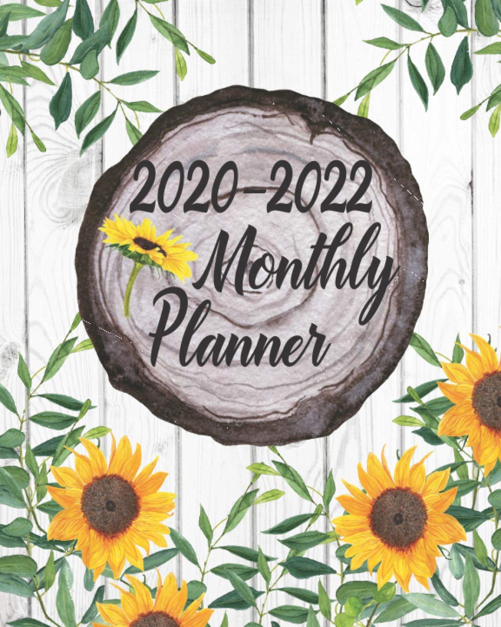 The 10 Star Toys Of Christmas 2020-2022 2020 2022 Monthly Planner: Rustic Wood Sunflower Design: Monthly