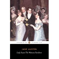 Lady Susan/The Watsons/Sanditon