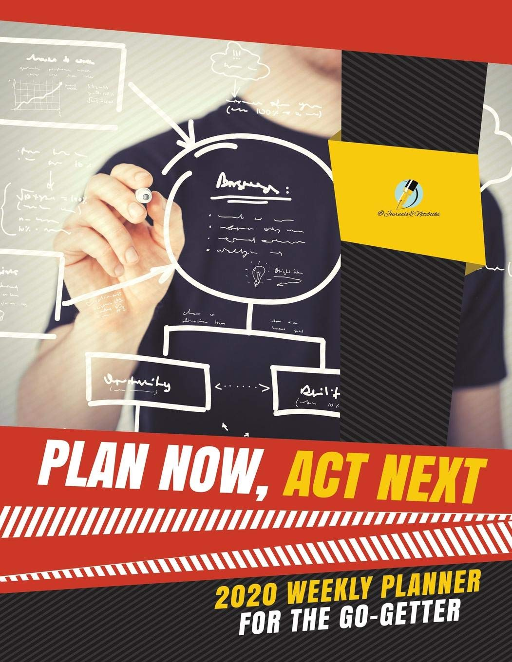 Getter Tour 2020 Plan Now, Act Next : 2020 Weekly Planner for the Go Getter