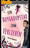 Ein Boygroupstar zum Verlieben (Dream-Catchers-Reihe 2)