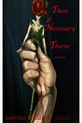 Those Necessary Thorns:Desiree Elizabeth Taylor: The book of Relationships, Faith, Marriage, Love, Lust and Lies Kindle Edition
