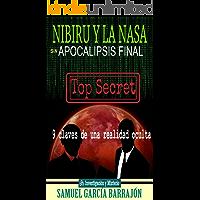 NIBIRU Y LA NASA: sin APOCALIPSIS FINAL (Expediente Nibiru nº 2)