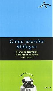 Como Escribir Dialogo (Spanish Edition)