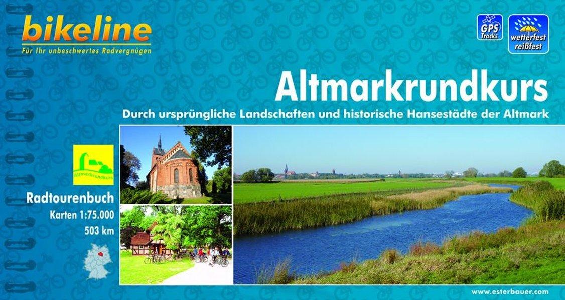 Altmarkrundkurs Durch Landschaften Historische Hansestadte Bike
