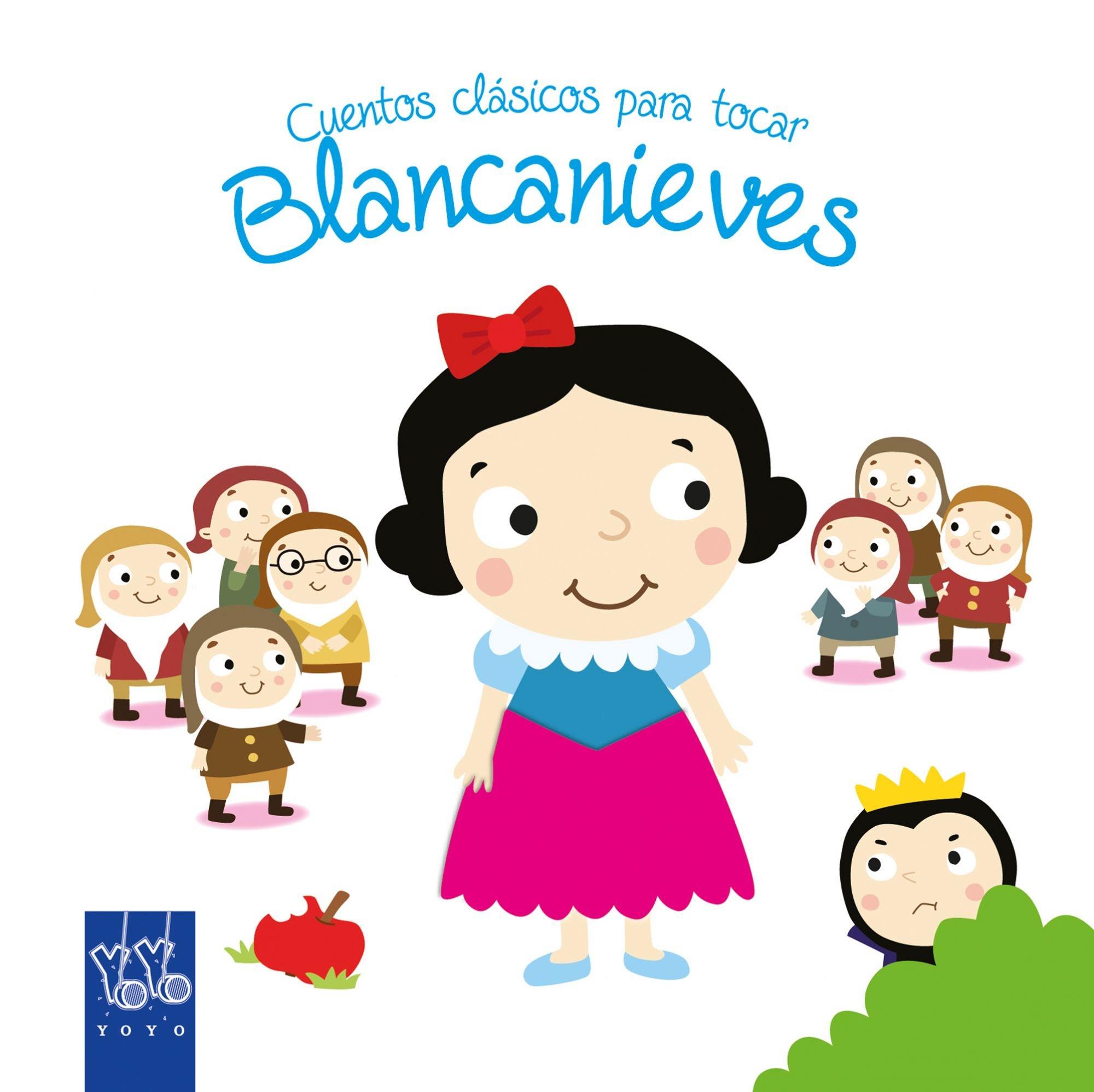 Cuentos clásicos para tocar. Blancanieves: Amazon.es: YOYO, Editorial Planeta S. A.: Libros
