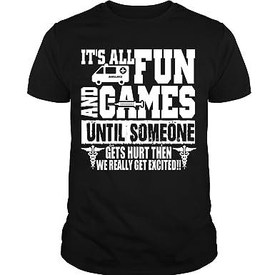 482b20e8 Amazon.com: It's All Fun and Games T Shirt, I Am A Nurse T Shirt ...