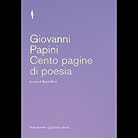 Cento pagine di poesia (Italian Edition)