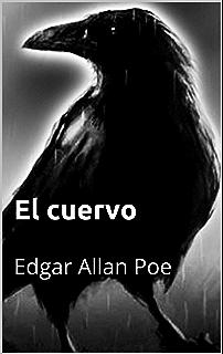 El cuervo (con Biografía) (Spanish Edition)