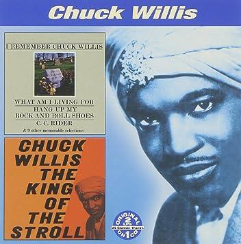 Amazon | I Remember Chuck Willis / King of the Stroll | Willis, Chuck | R&B  | 音楽