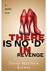 There is No 'D' in Revenge Kindle Edition