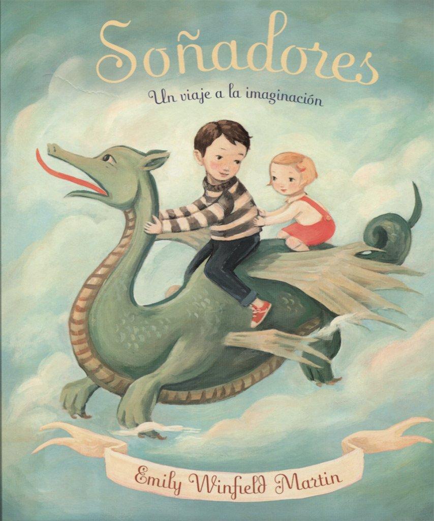 Soñadores (Spanish Edition)