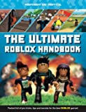 The Ultimate Roblox Handbook: Packed full of pro tricks, tips and secrets