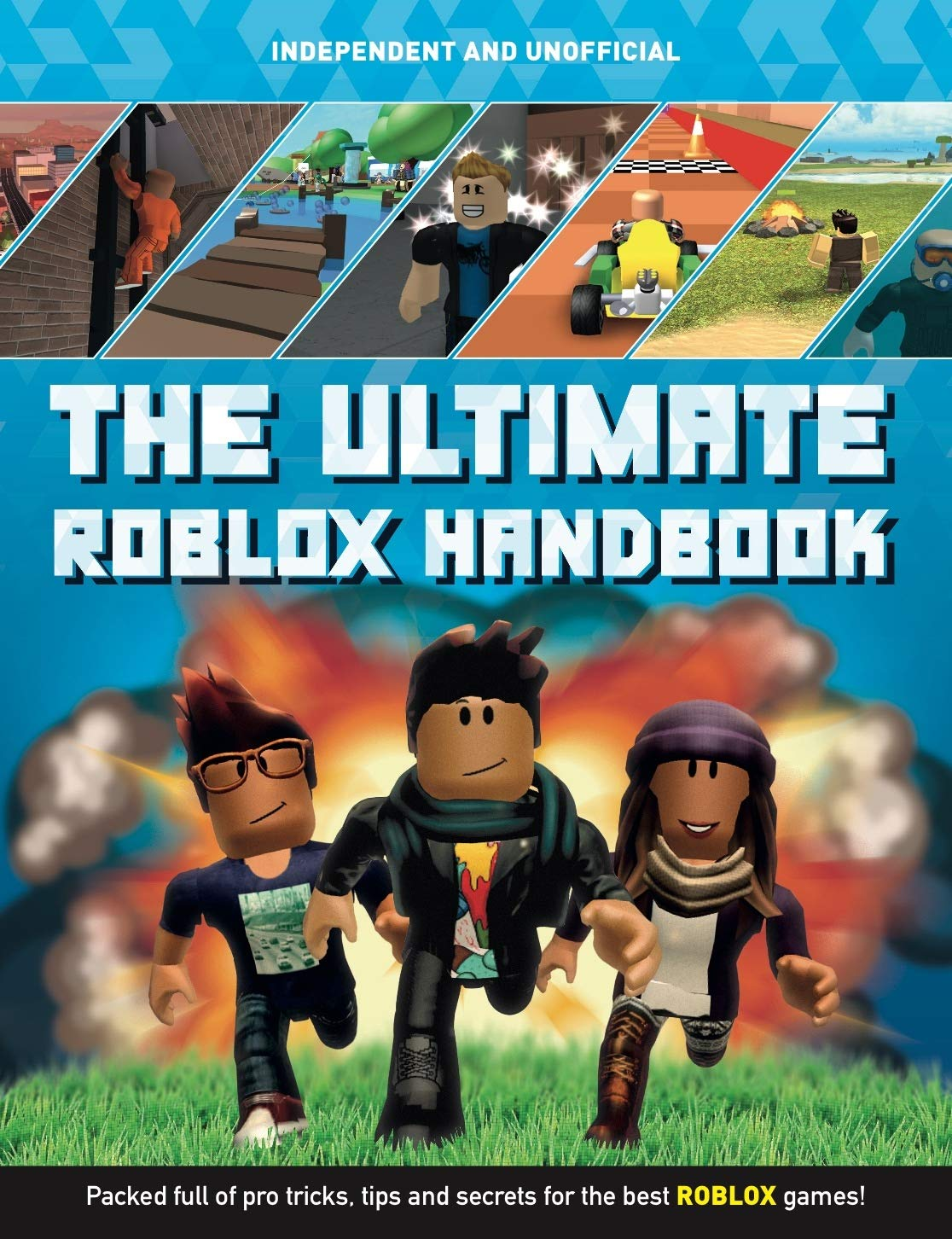 The Ultimate Roblox Handbook Packed Full Of Pro Tricks Tips And