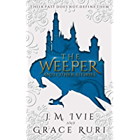 The Weeper: And Other Stories