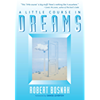 A Little Course in Dreams