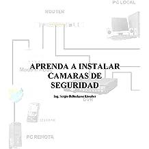 Aprenda a instalar camaras de seguridad (Spanish Edition) Feb 24, 2013