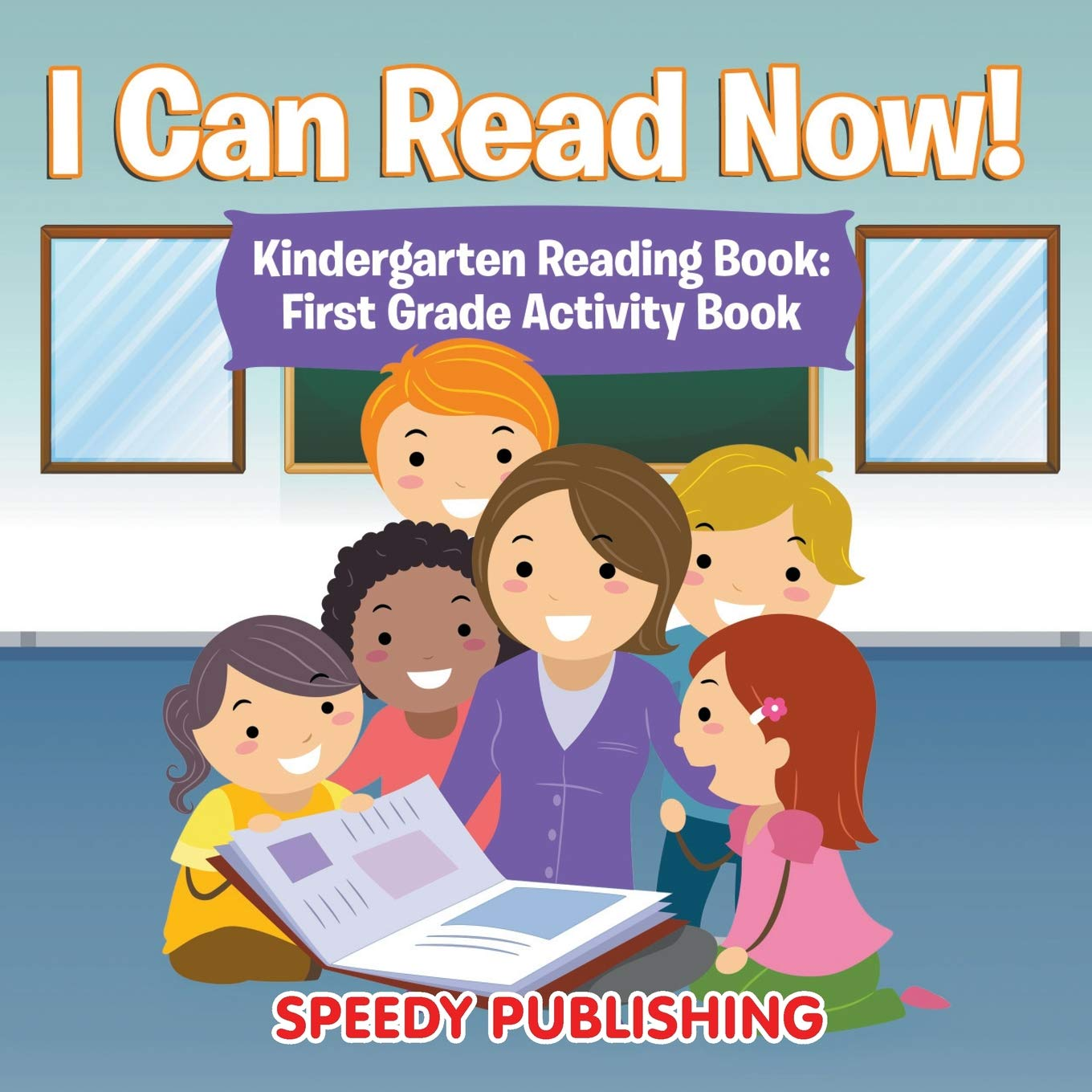 Amazon com: I Can Read Now! Kindergarten Reading Book: First