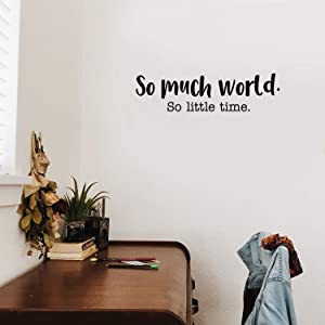 "Vinyl Wall Art Decal - So Much World So Little Time - 8"" x 30"" - Modern Travel Vacation Explore Lifestyle Quote for Home Bedroom Living Room Apartment Office Agency Decoration Sticker"