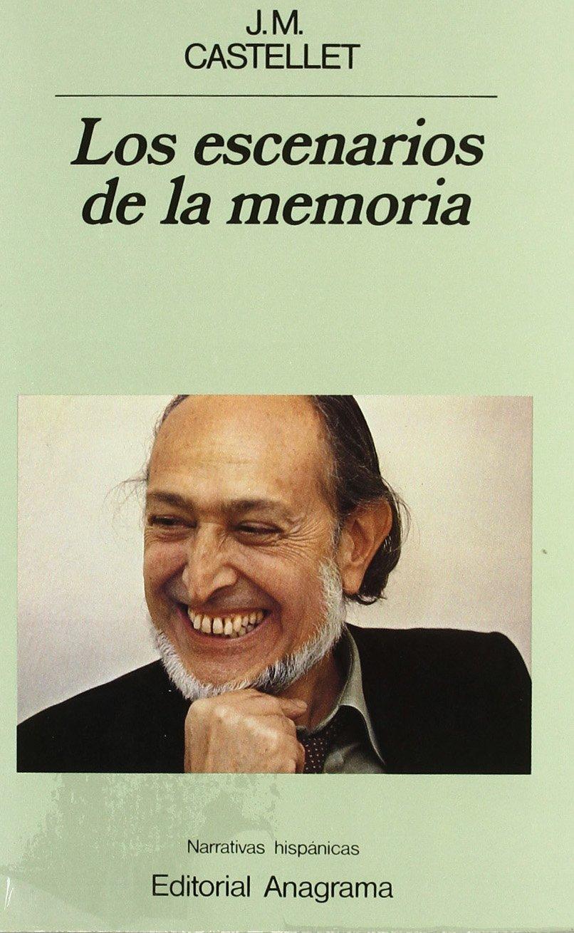 Los escenarios de la memoria / The Memory scenarios (Narrativas hispanicas) (Spanish Edition) (Narrativas hispánicas) pdf epub