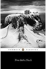 Three Gothic Novels (Penguin Modern Classics) Kindle Edition
