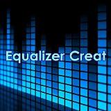 Equalizer Creat