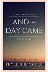And the Day Came Kindle Edition