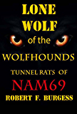 LONE WOLF OF THE WOLFHOUNDS: Tunnel Rats of Nam 69