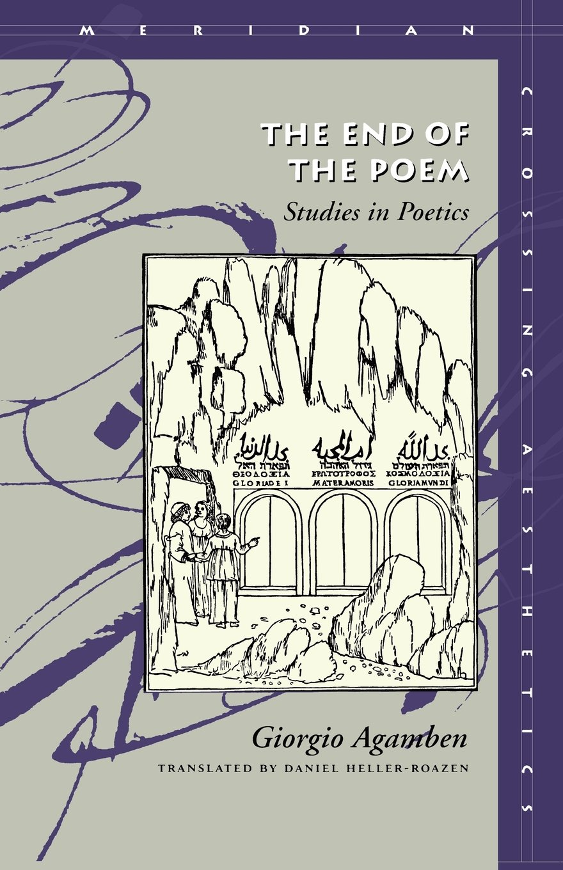 The End Of The Poem  Studies In Poetics  Meridian Series