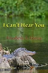 I Can't Hear You Paperback