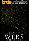 Deadly Webs Omnibus