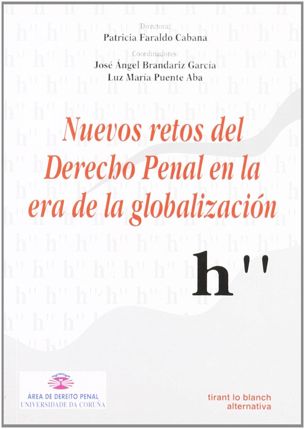 Read Online Nuevos retos del Derecho Penal en la era de la globalización ebook
